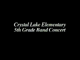 Crystal Lake Elementary 5th Grade Band Concert