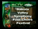 Dakota Valley Symphoney Four Choirs Festival