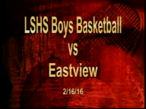 LSHS Boys Basketball vs Eastview
