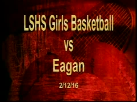 LSHS Girls Basketball vs Eagan