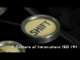 A Culture of Innovation: ISD 194